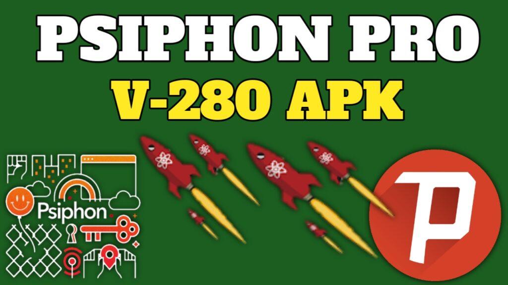 psiphon pro mod apk 280