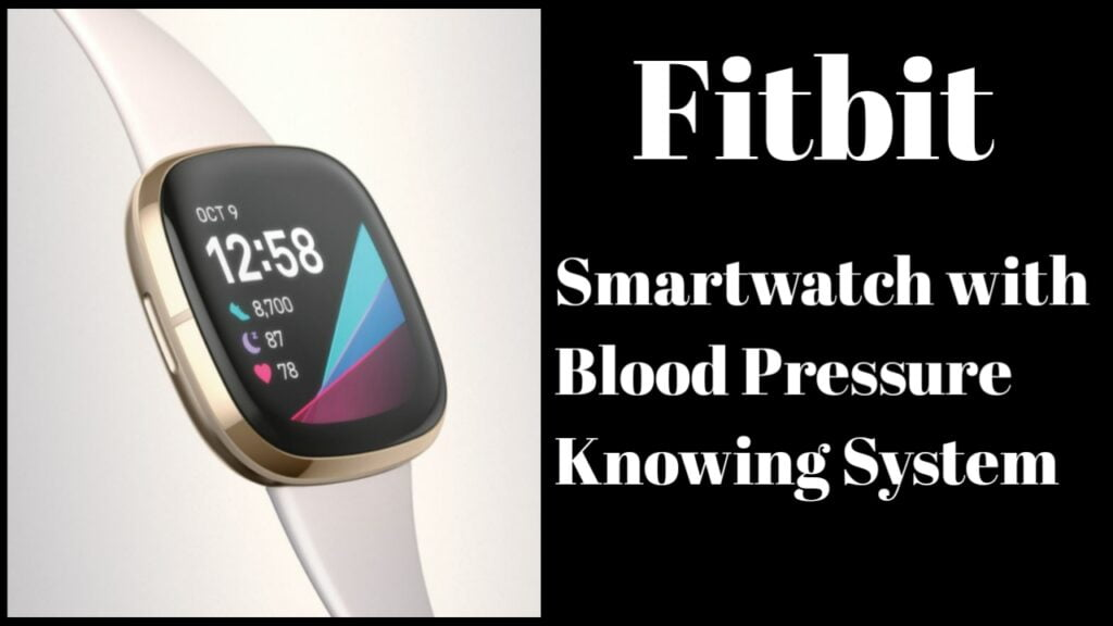 Fitbit Smart Watch with Blood Pressure Knowing System